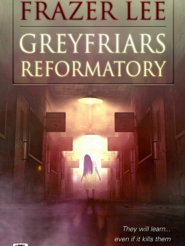 Greyfriars-Reformatory-Cover